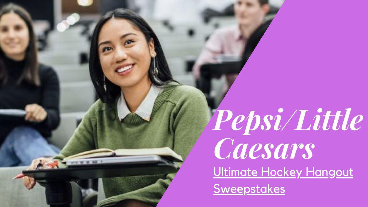 Pepsi Little Caesars Ultimate Hockey Hangout Sweepstakes