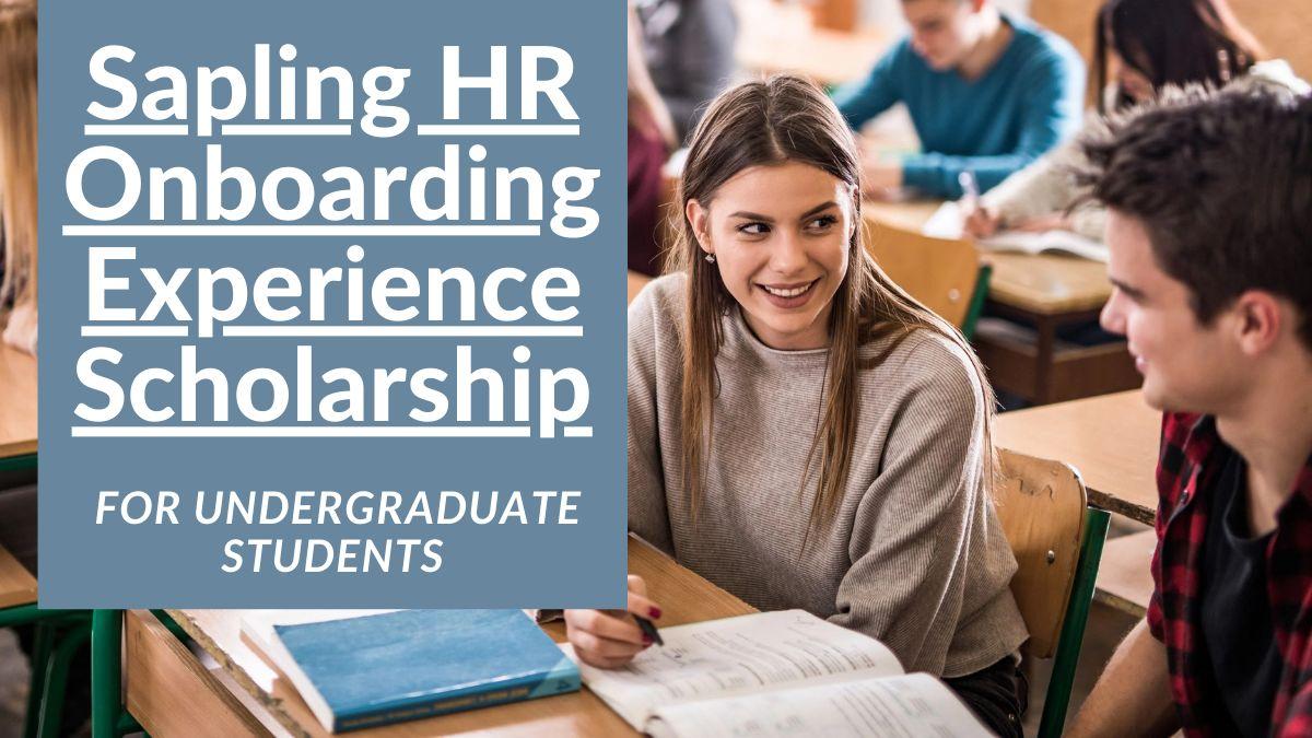Sapling HR Onboarding Experience Scholarship for Undergraduates