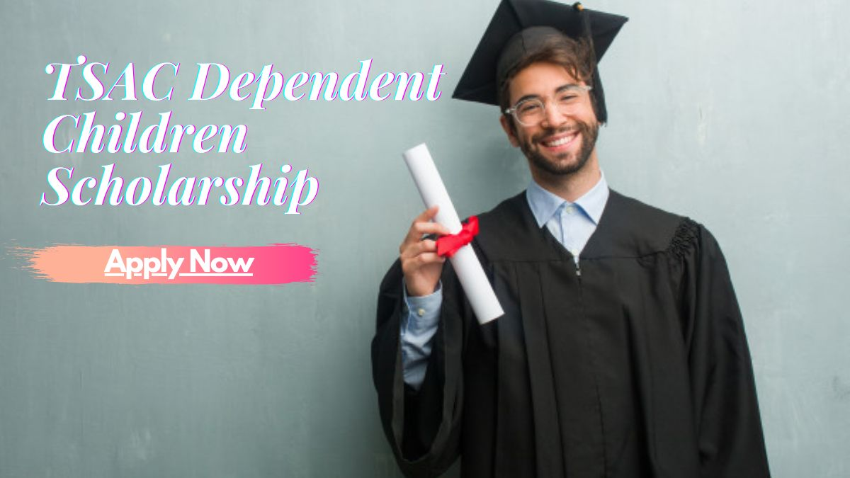 TSAC Dependent Children Scholarship