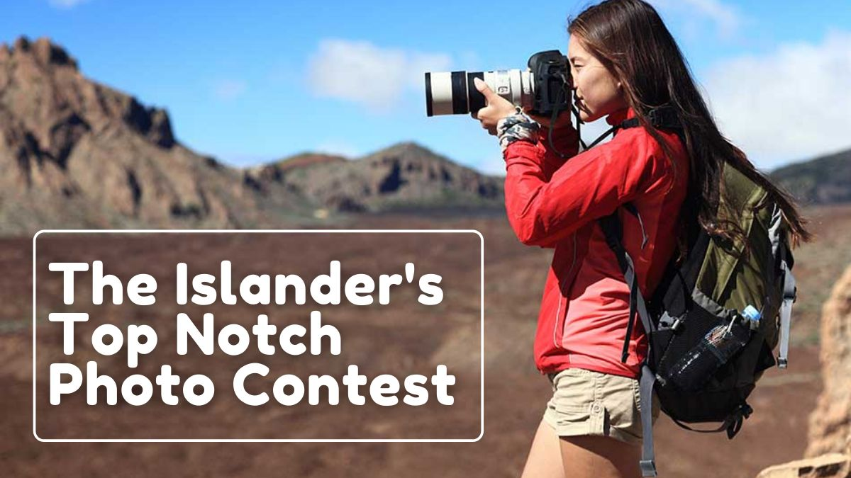 The Islander's Top Notch Photo Contest 2021