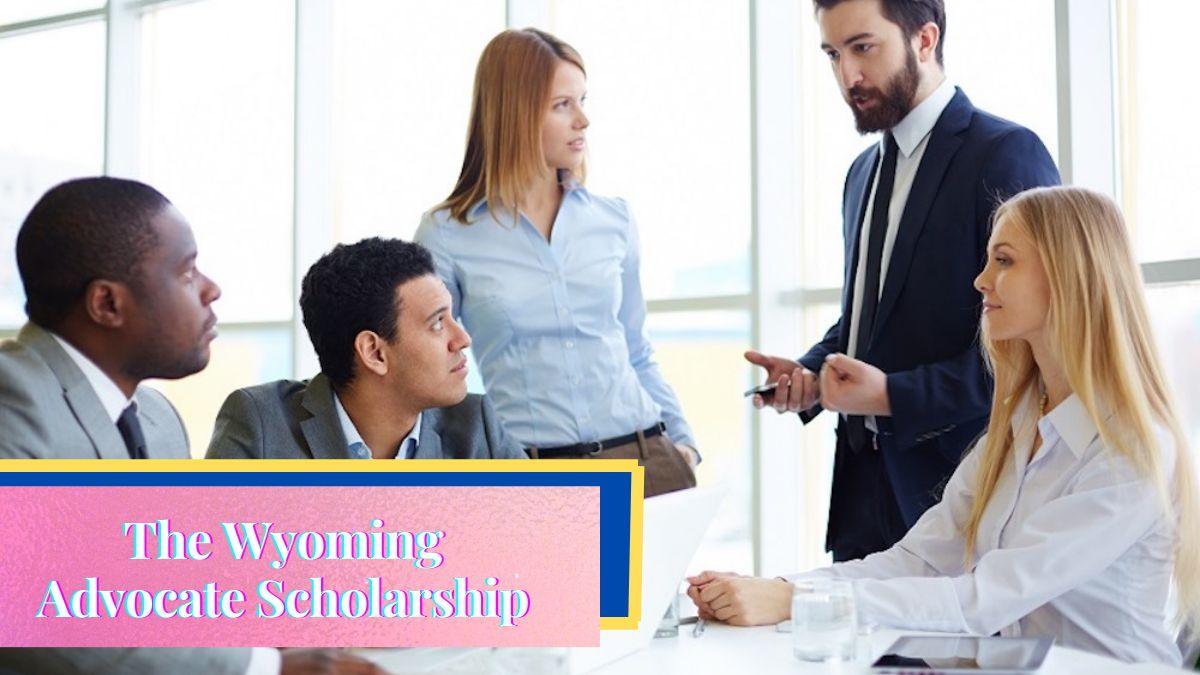 The Wyoming Advocate Scholarship