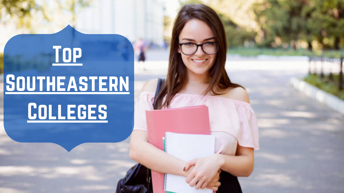Top Southeastern Colleges