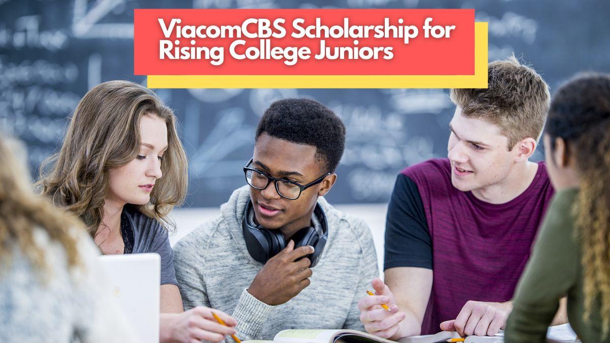 ViacomCBS Scholarship for Rising College Juniors