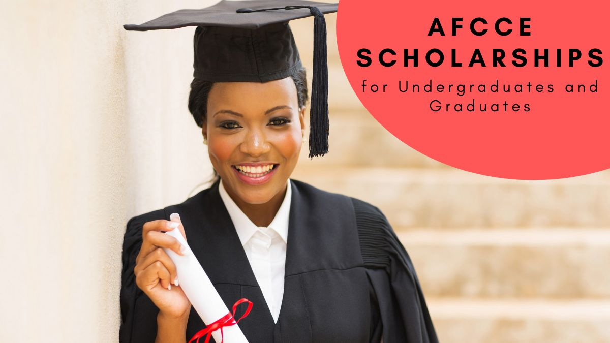 AFCCE Scholarships for Undergraduates and Graduates