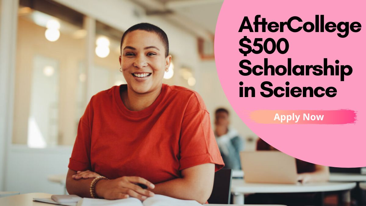 AfterCollege $500 Scholarship in Science