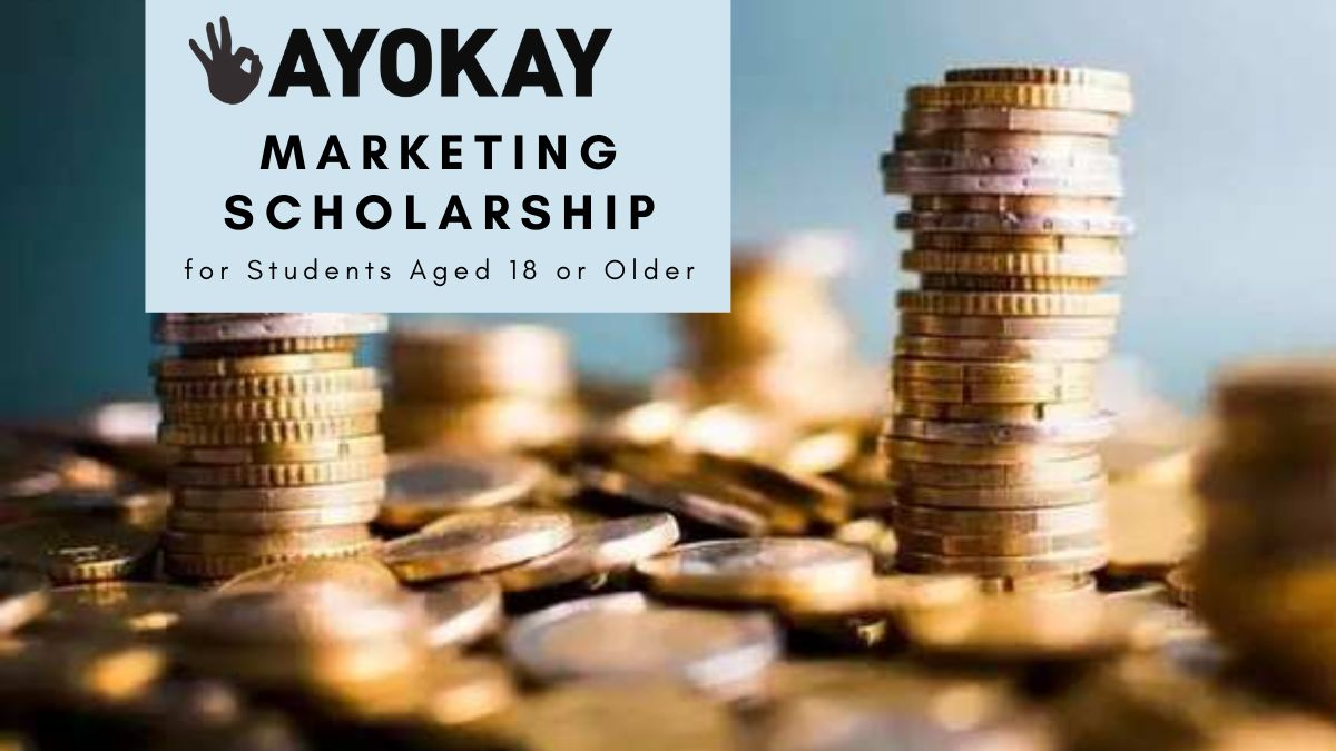 Ayokay Marketing Scholarship for Students Aged 18 or Older