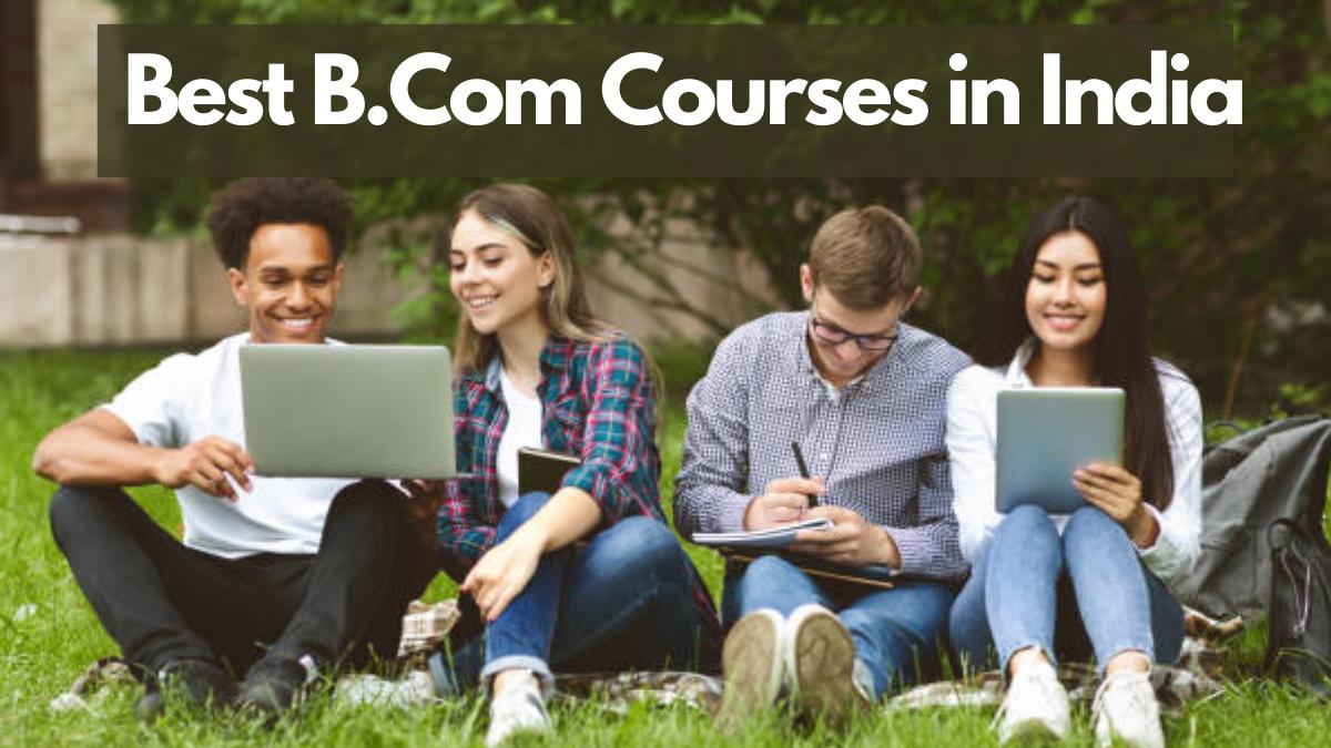 Best B.Com Courses in India