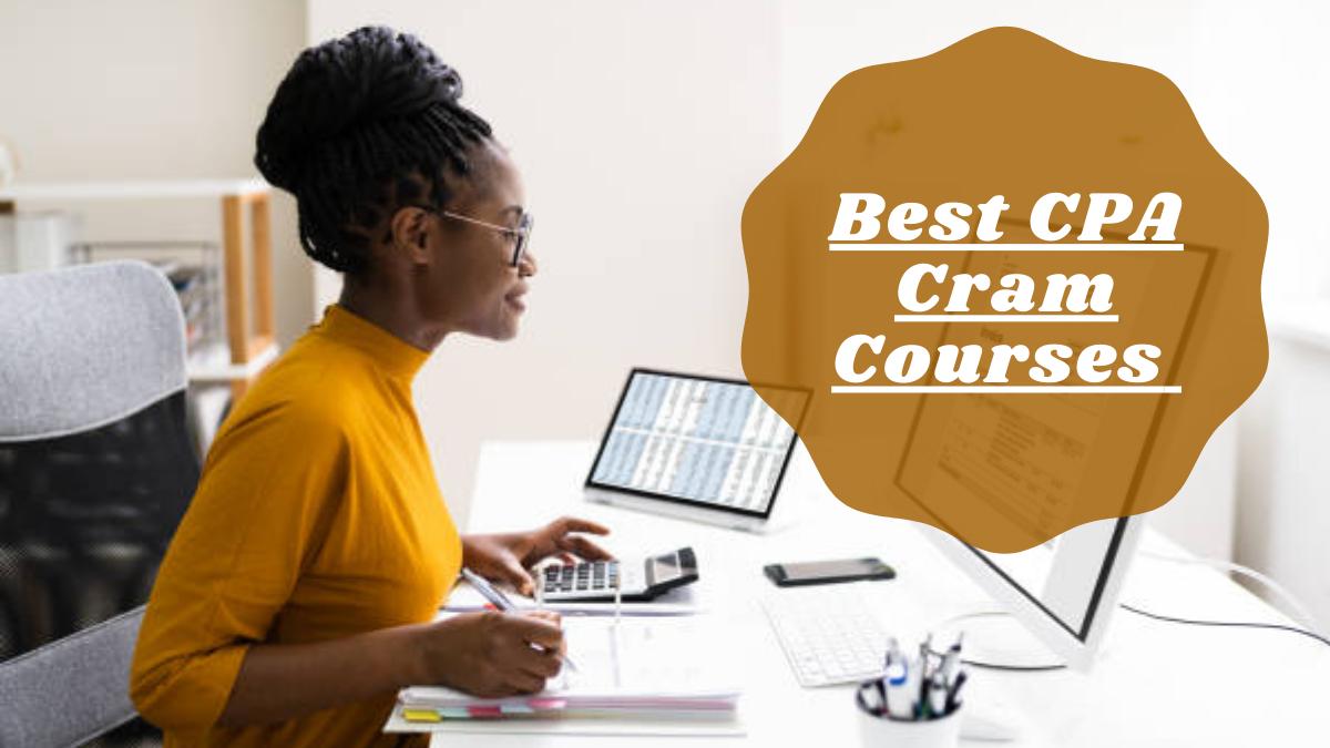 Best CPA Cram Courses