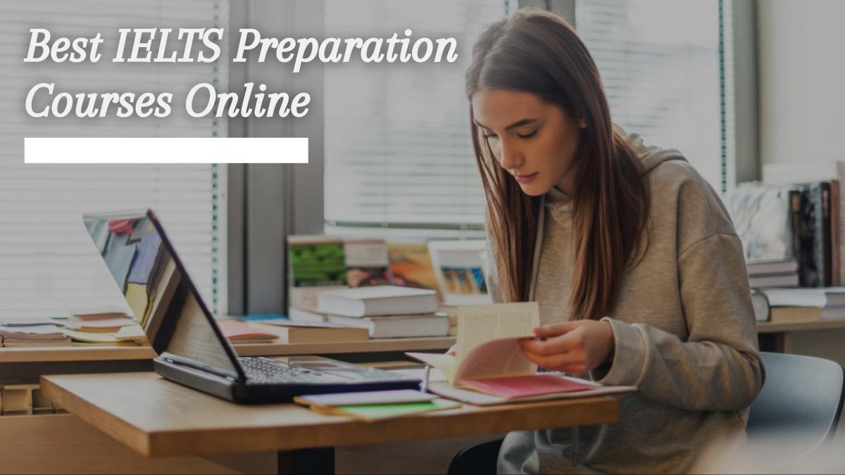 Best IELTS Preparation Courses Online