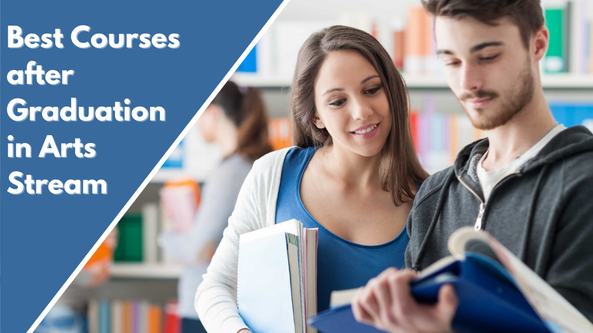 Best Courses after Graduation in Arts Stream
