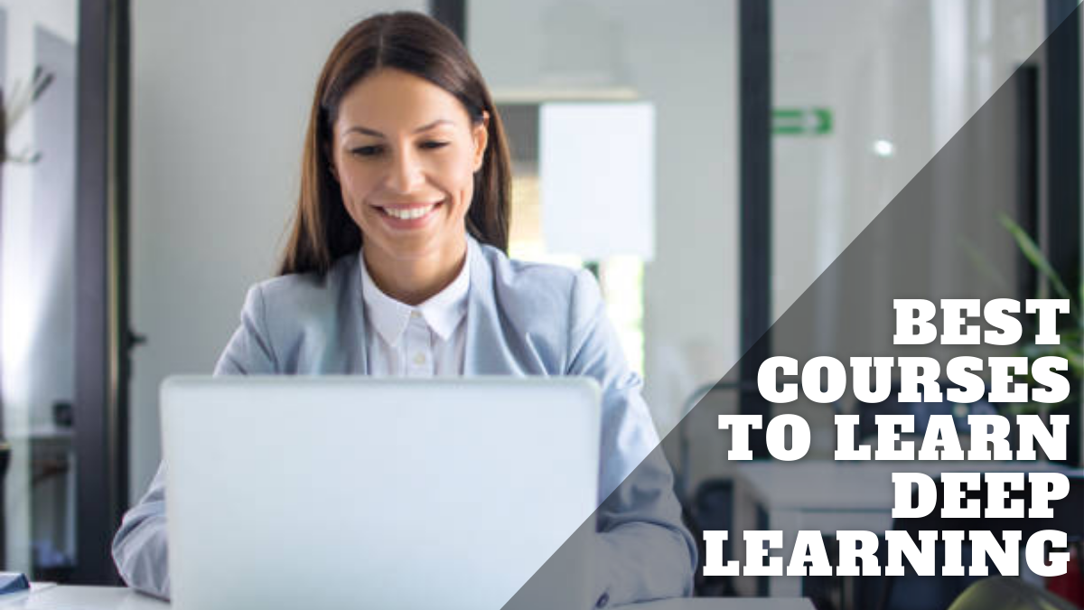 Best Courses to Learn Deep Learning