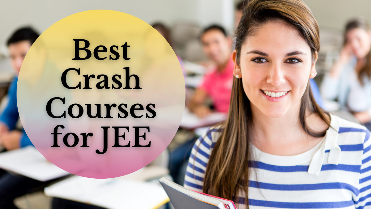 Best Crash Courses for JEE