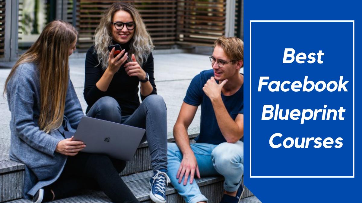 Best Facebook Blueprint Courses