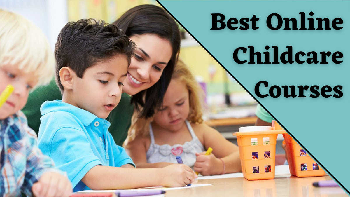 Best Online Childcare Courses