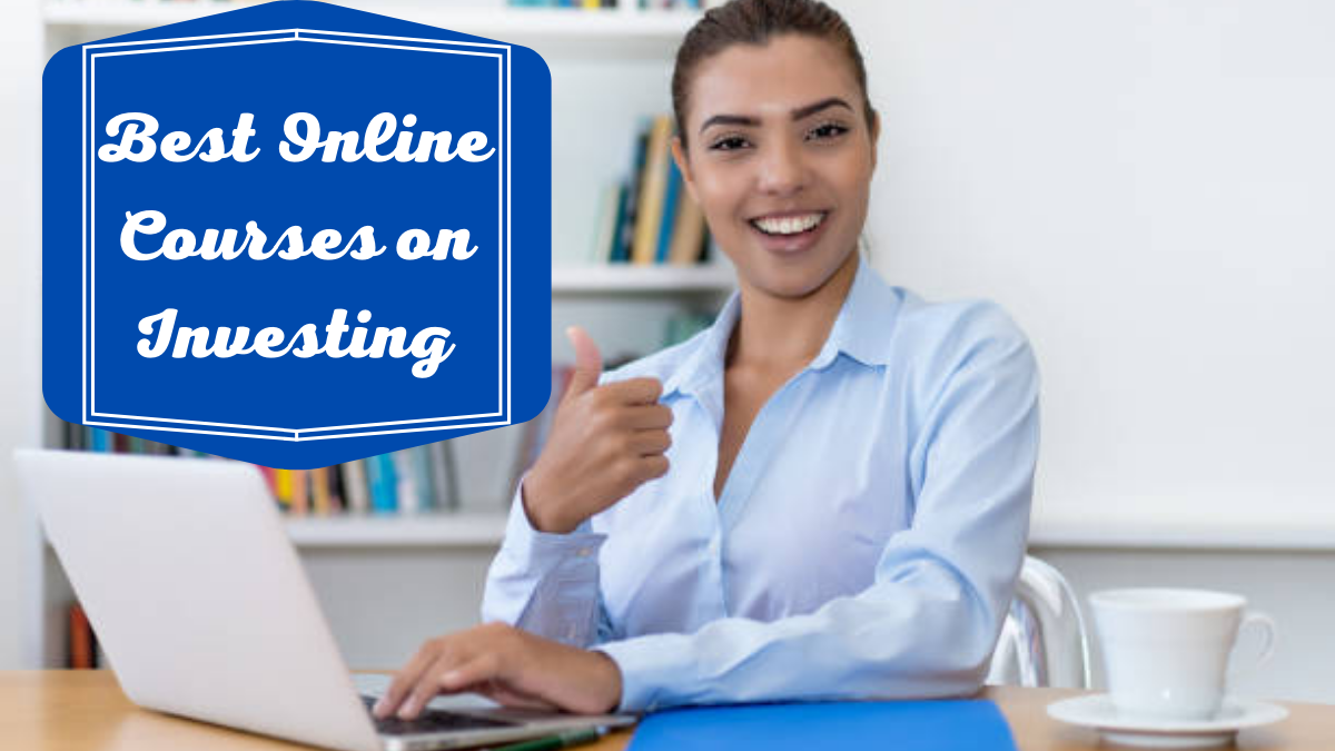 Best Online Courses on Investing