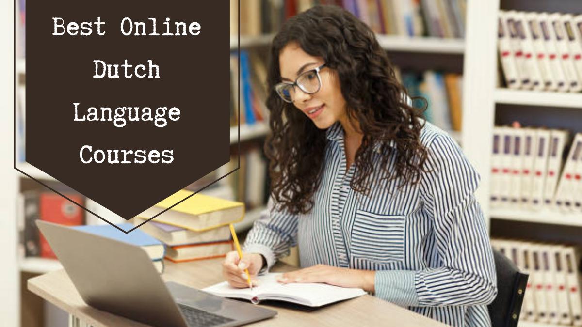Best Online Dutch Language Courses