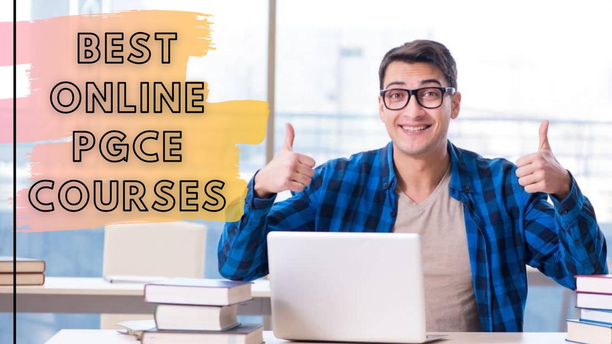 Best Online PGCE Courses