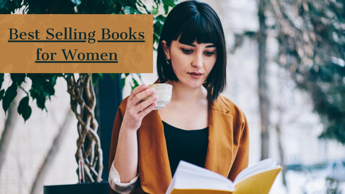 Best Selling Books for Women