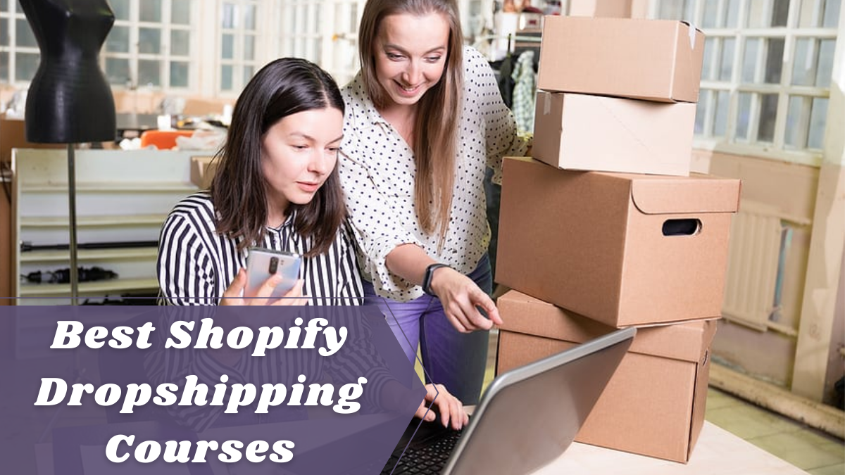 Best Shopify Dropshipping Courses
