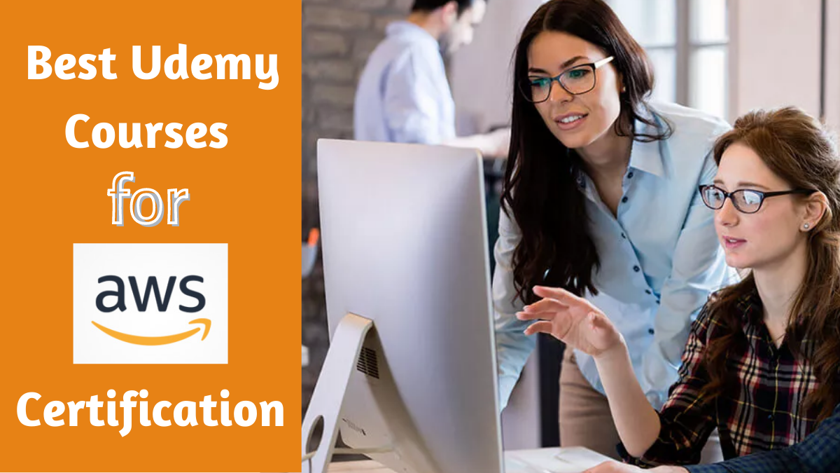 Best Udemy Courses for AWS Certification