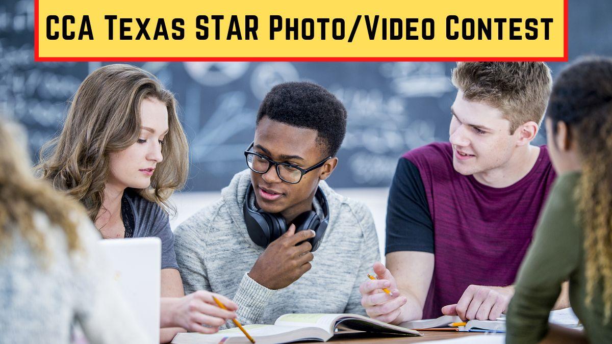 CCA Texas STAR Photo Video Contest