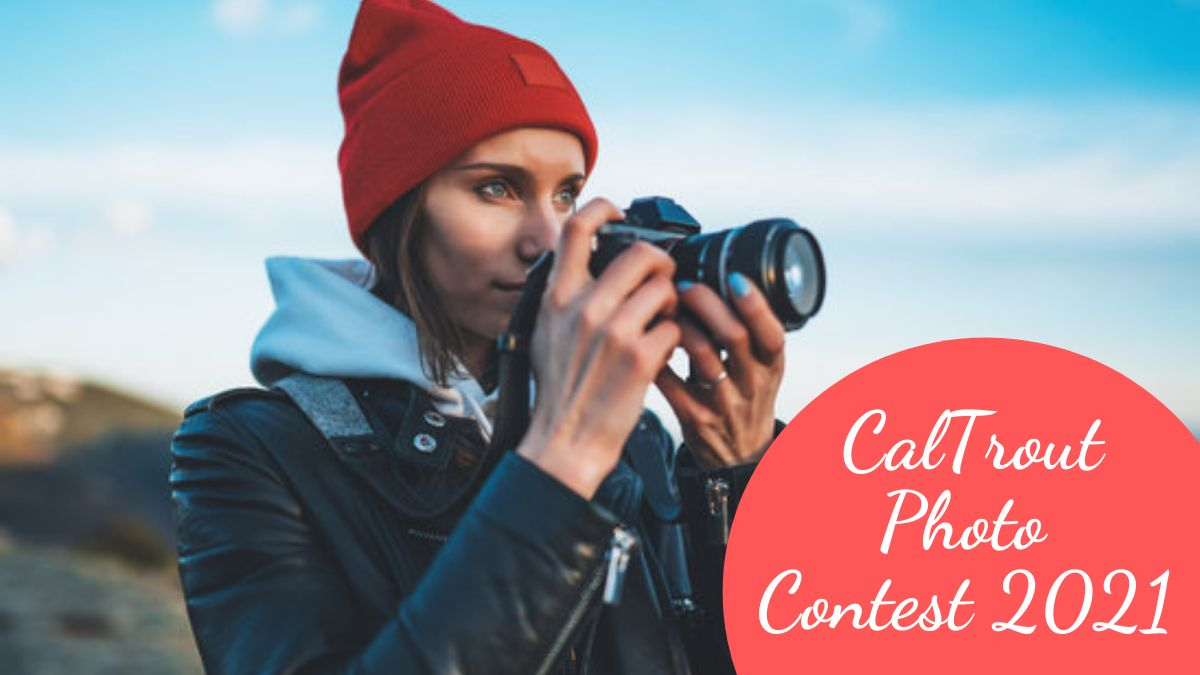 CalTrout Photo Contest 2021