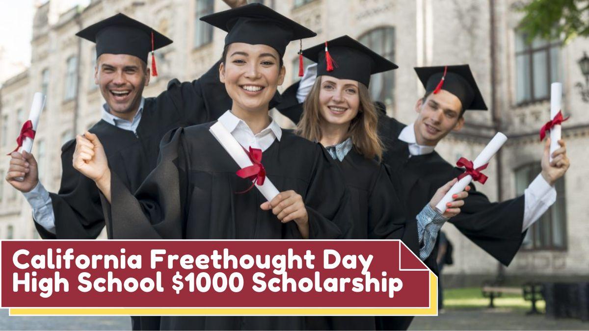 California Freethought Day High School $1000 Scholarship