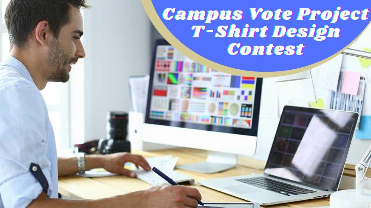 Campus Vote Project T-Shirt Design Contest