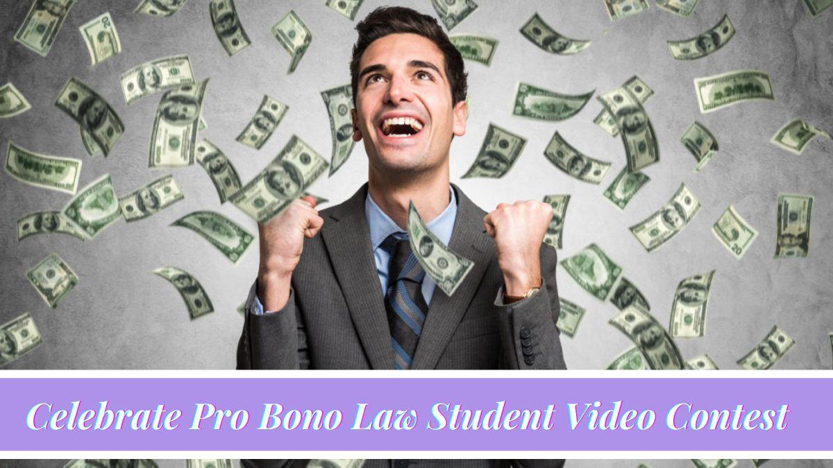 Celebrate Pro Bono Law Student Video Contest 2021