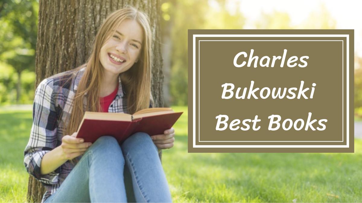 Charles Bukowski Best Books