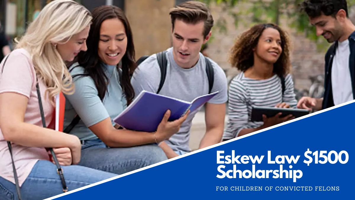 Eskew Law $1500 Scholarship for Children of Convicted Felons