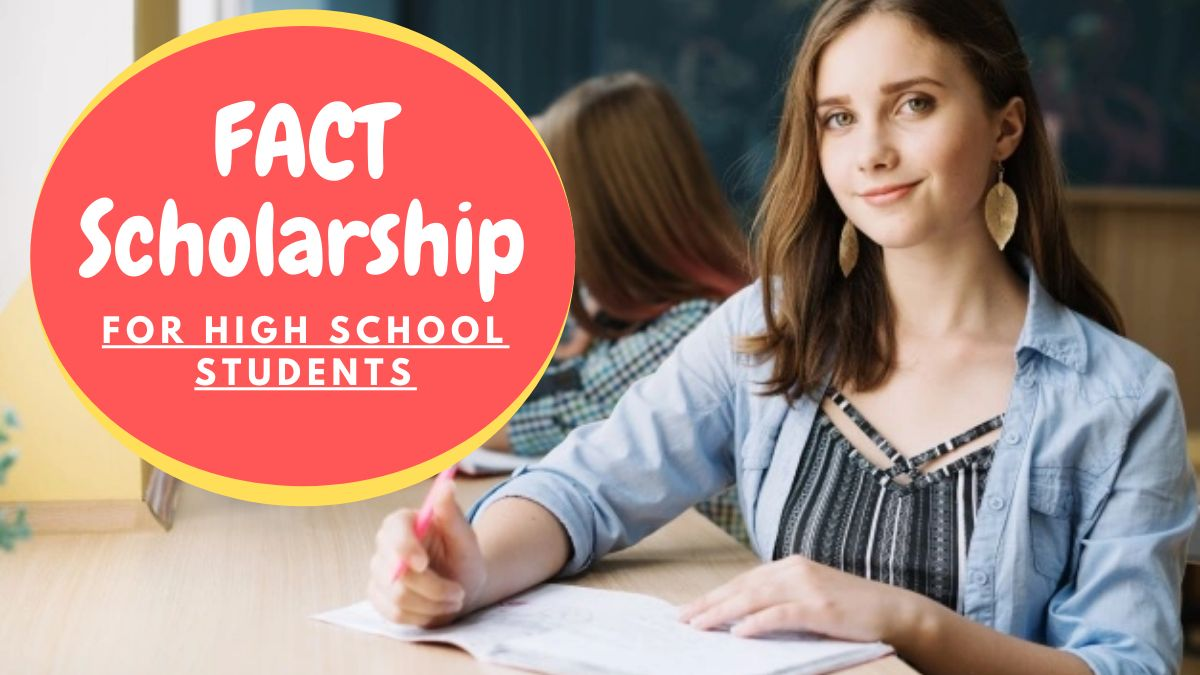 FACT Scholarship for High School Students