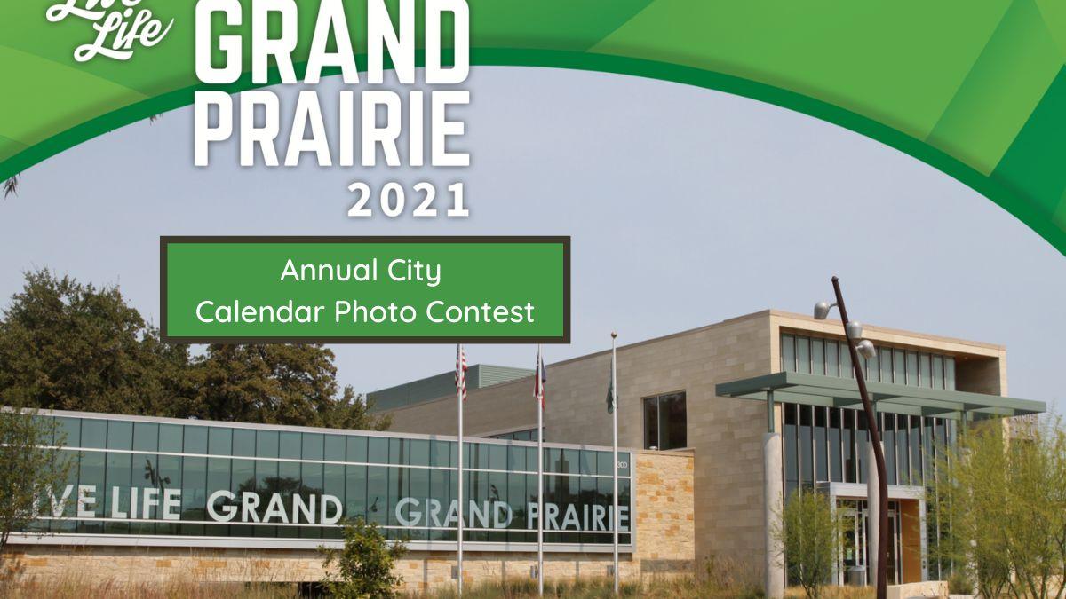 Grand Prairie Annual City Calendar Photo Contest