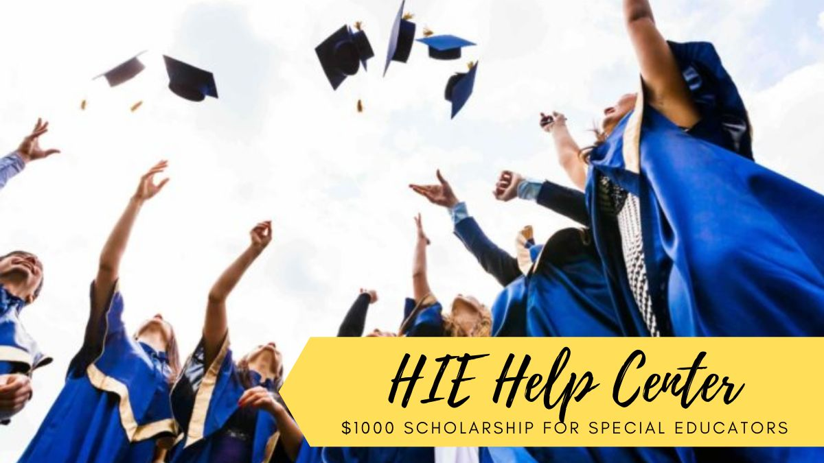 HIE Help Center $1000 Scholarship for Special Educators