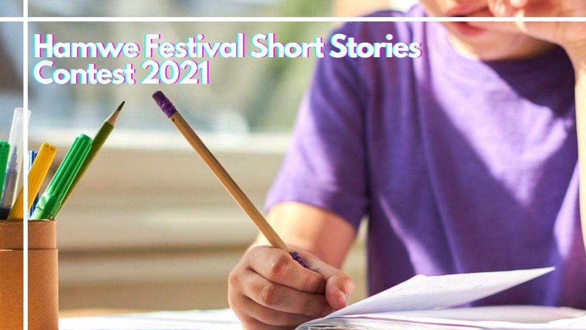 Hamwe Festival Short Stories Contest 2021