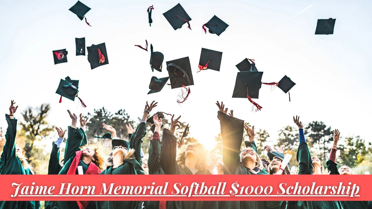 Jaime Horn Memorial Softball $1000 Scholarship