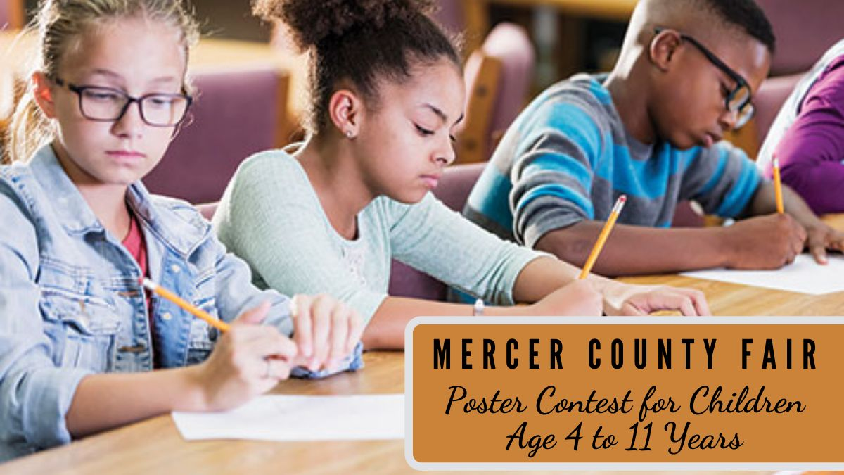 Mercer County Fair Poster Contest for Children Age 4 to 11 Years