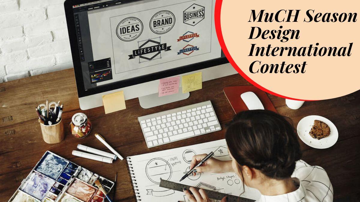 MuCH Season Design International Contest