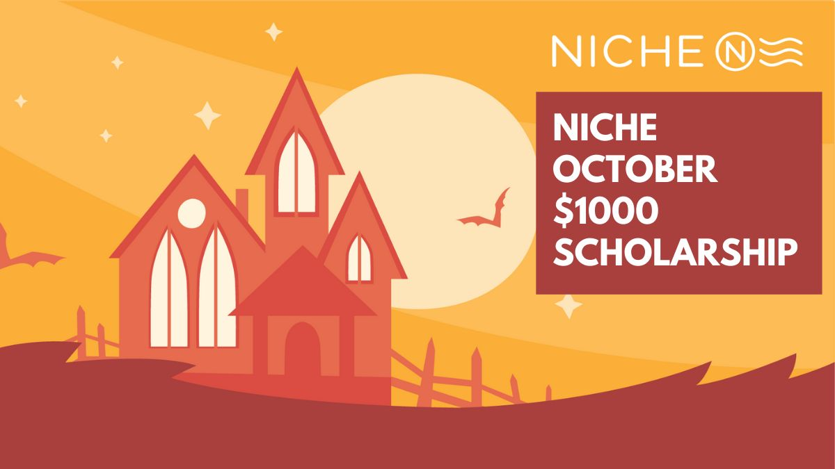 Niche October $1000 Scholarship