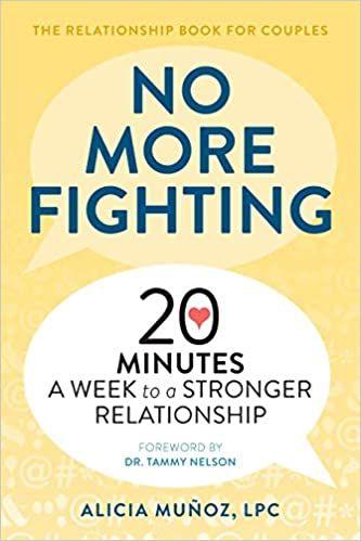 No More Fighting: The Relationship Book for Couples
