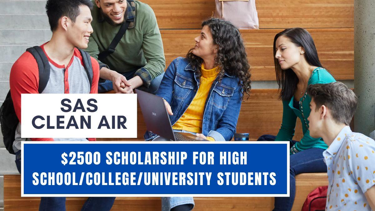 SAS Clean Air $2500 Scholarship