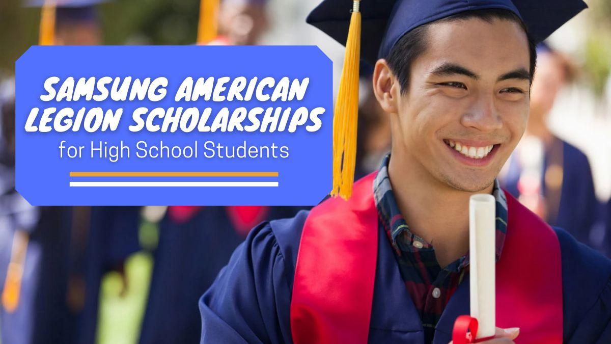 Samsung American Legion Scholarships for High School Students