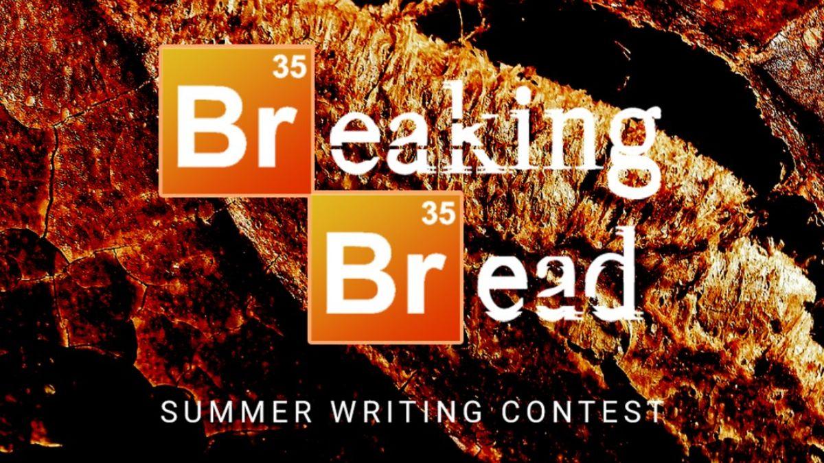 Summer Short Story Contest Breaking of Bread