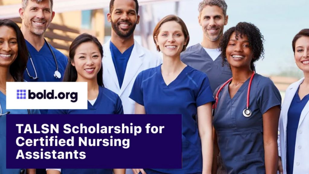 TALSN $1600 Scholarship for Certified Nursing Assistants