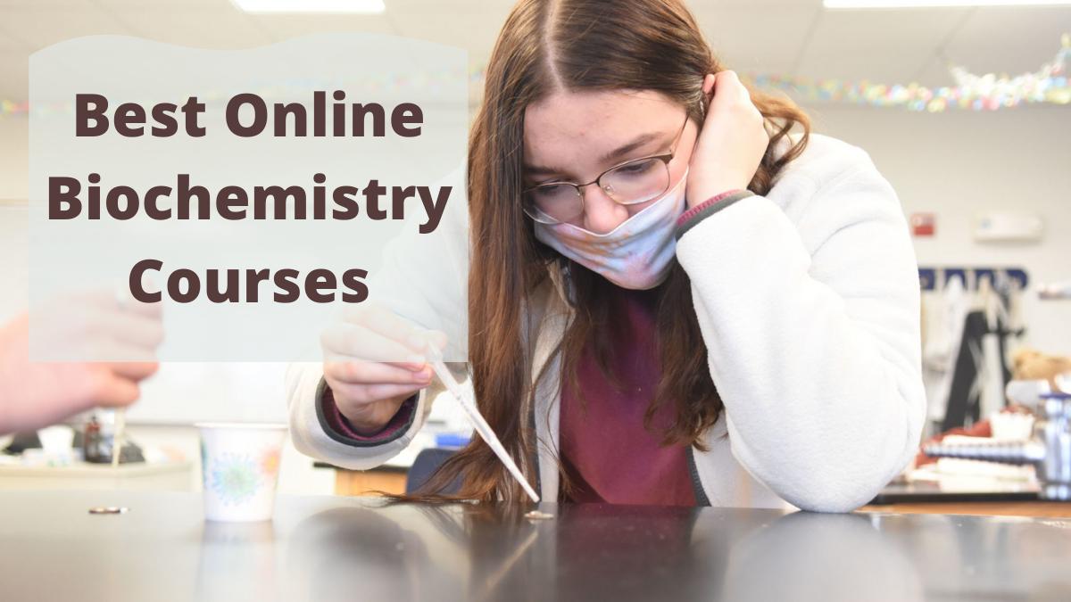 Best Online Biochemistry Courses
