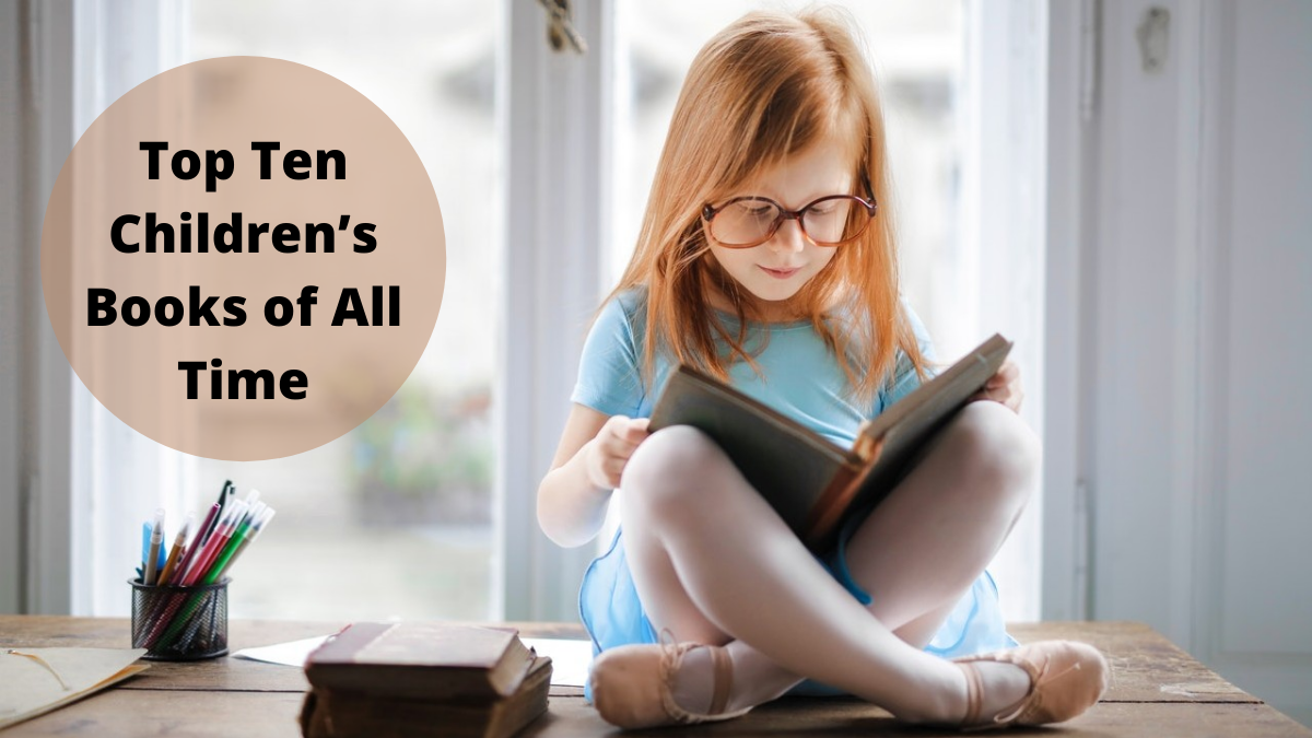 Top Ten Children's Books of All Time
