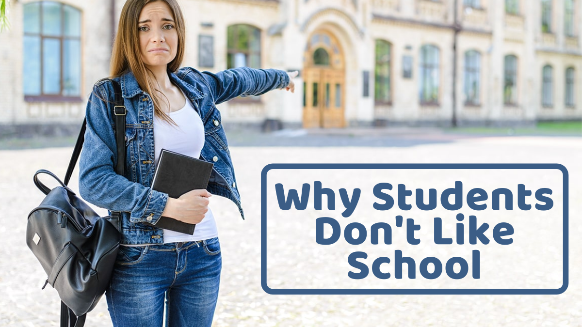 Why Students Don't Like School