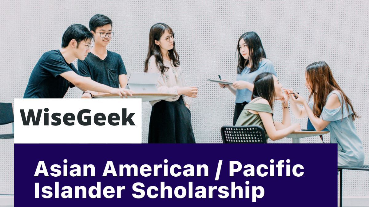WiseGeek No-Essay Scholarship for Asian American Pacific Islander Students