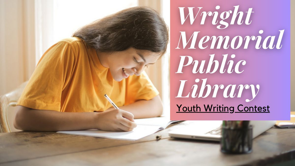 Wright Memorial Public Library Youth Writing Contest
