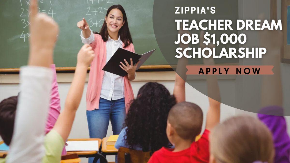 Zippia's Teacher Dream Job $1,000 Scholarship